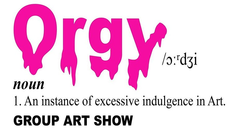 Orgy: An art show at Brisco
