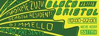 Dembow presents: Bloco Bristol in Bristol