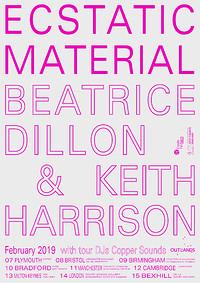 Ecstatic Material:Beatrice Dillon & Keith Harrison in Bristol