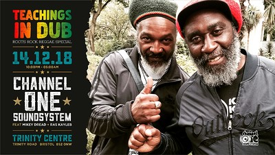 Teachings in Dub - Channel One Soundsystem tickets