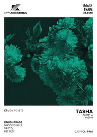 Raw Addictions w/ TASHA, Agrippa, Yushh in Bristol