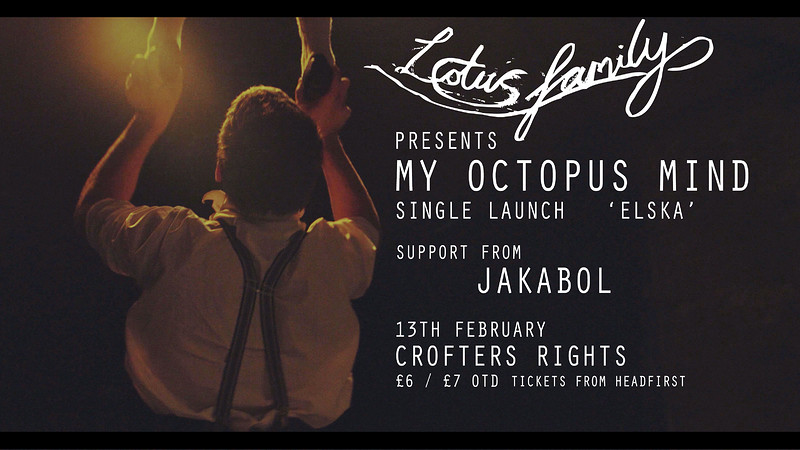 LF Presents: My Octopus Mind 'Elska' Launch in Bristol 2019