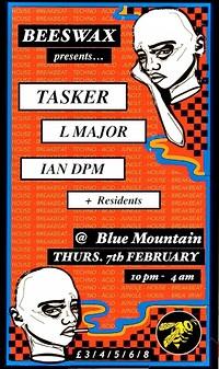 Beeswax presents: Tasker, L Major, Ian DPM in Bristol