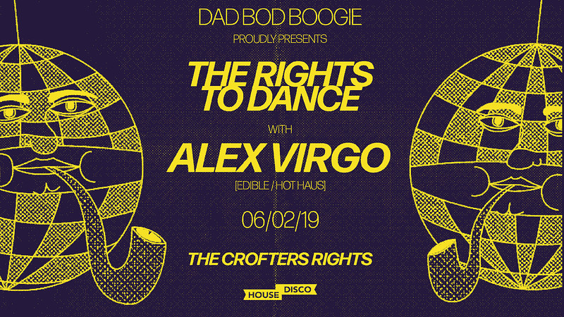 Dad Bod Boogie Presents: The Rights To Dance at Crofters Rights