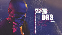 Psyched x Blueprint Present DRS  in Bristol