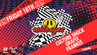 Wide Eyes: Culture Shock / Grafix / Frankee in Bristol