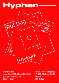 Hyphen Launch w/ Ruf Dug (NTS / Ruf Kutz) in Bristol