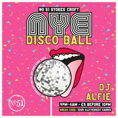 The NYE Disco Ball at 51 Stokes Croft in Bristol