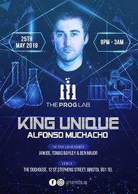 The Prog Lab Pres. King Unique & Alfonso Muchaco in Bristol