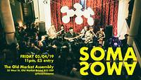 SOMA SOMA  in Bristol