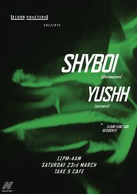 Floor Function: SHYBOI and Yushh in Bristol
