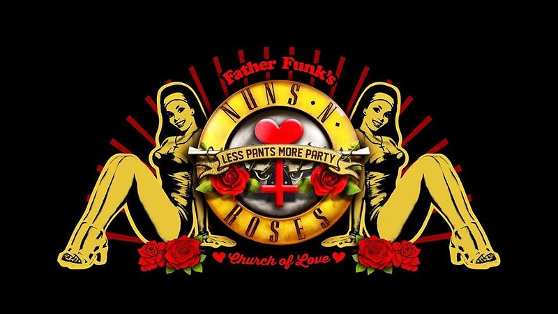 Father Funk's Church of Love: Nuns N' Roses at The Lanes
