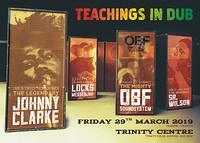 Teachings in Dub w/ Johnny Clarke & OBF Sound in Bristol