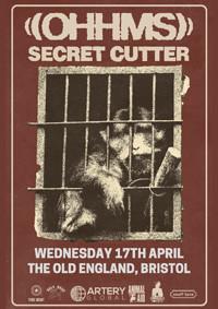 OHHMS // Secret Cutter // Plus More in Bristol