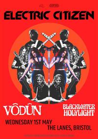 Electric Citizen // Vodun // Blackwater Holylight in Bristol