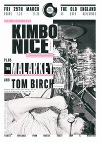 *Kimbo Nice* Plus support live at The Old England in Bristol