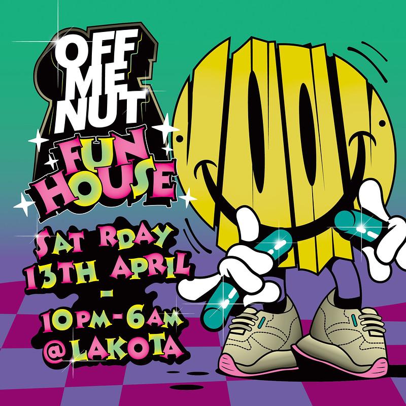 Off Me Nut Fun House  at Lakota