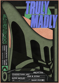 Meld X Restless Nights Present: Truly Madly in Bristol