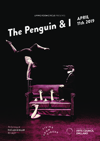 'The Penguin & I' by Living Room Circus in Bristol