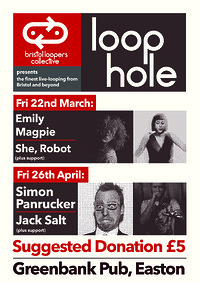 Loophole #2: Emily Magpie & She, Robot + support in Bristol