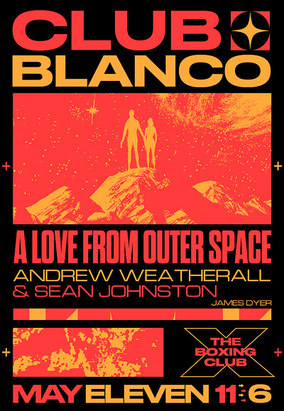 Club Blanco w/ A Love From Outer Space tickets