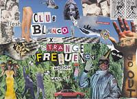 Lock Yard x Club Blanco x Strange Frequency in Bristol