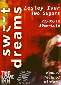 Sweet Dreams w/ Lesley Iver, Two Sugars in Bristol