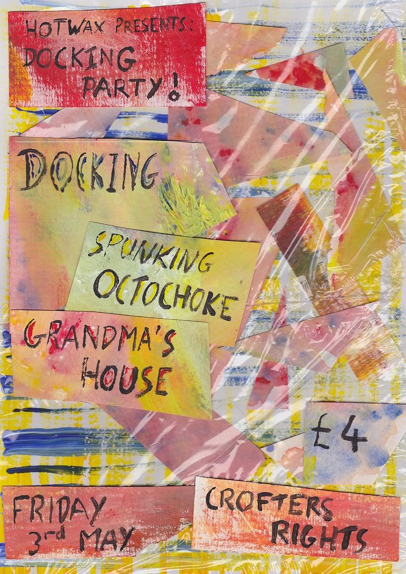 Docking Party! Spunking Octochoke + Grandmas House at Crofters Rights