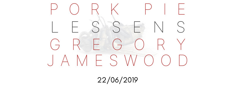 Pork Pie / Lessens / Gregory Jameswood in Bristol 2019