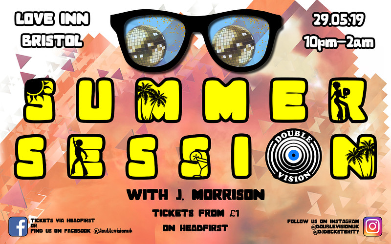 Double Vision Summer Session: J.Morrison in Bristol 2019