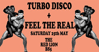 Turbo Disco After Party w/ Feel The Real in Bristol