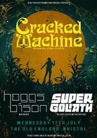 DF: Cracked Machine // Hoggs Bison + Super Goliath in Bristol