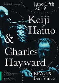 Keiji Haino & Charles Hayward + EP/64 & Ben Vince in Bristol