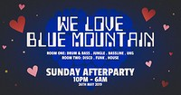 We Love Blue Mountain: Love Saves The Day Sunday A in Bristol