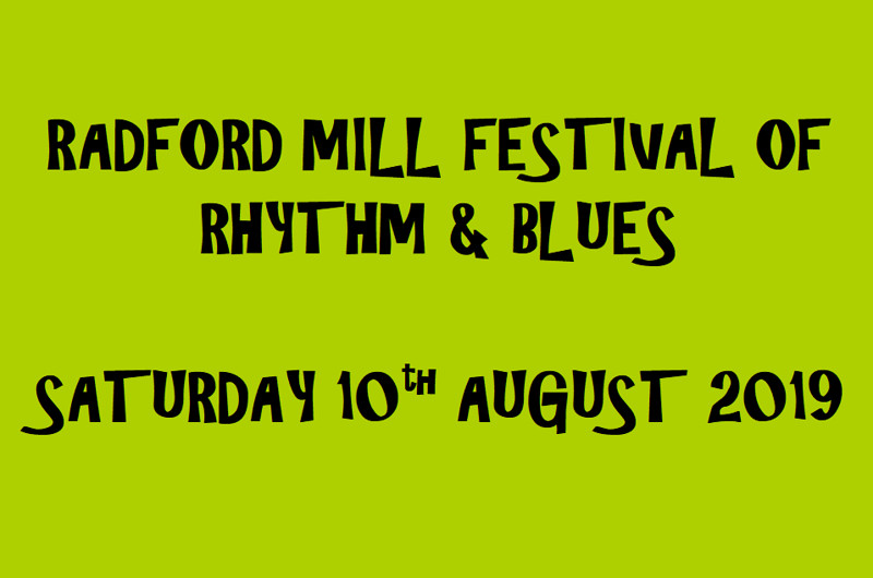 Radford Mill Festival of Rhythm & Blues in Bristol 2019