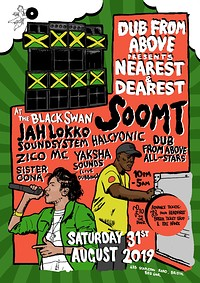 Dub From Above Present: Nearest & Dearest in Bristol