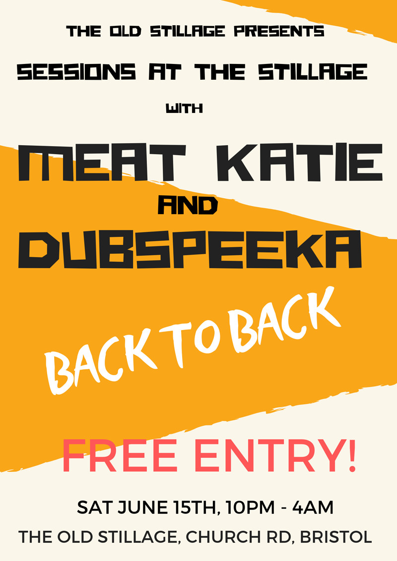 Meat Katie and Dubspeeka FREE PARTY! in Bristol 2019