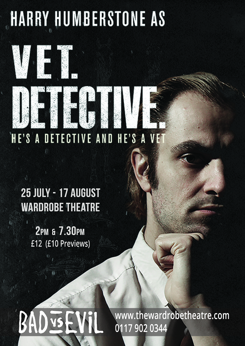 Vet. Detective. at The Wardrobe Theatre