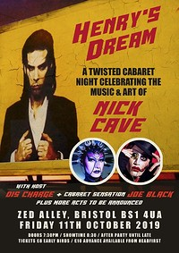 Henry's Dream - A Nick Cave Cabaret night in Bristol