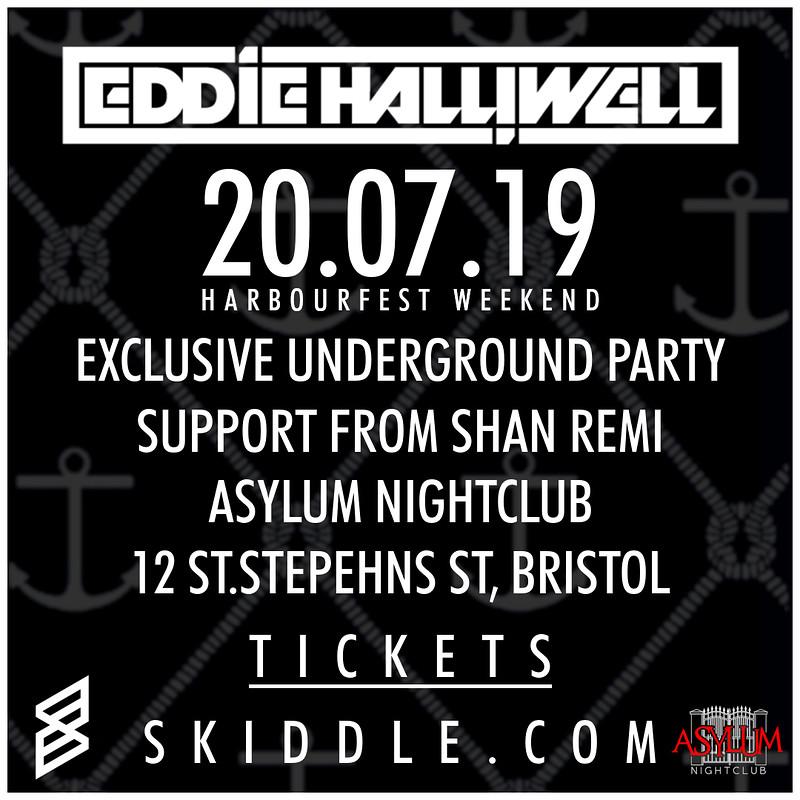Eddie Halliwell @ Asylum in Bristol 2019
