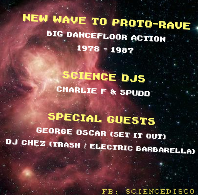 SCIENCE! ft. George Oscar + DJ Chez at The Stag And Hounds