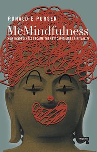 McMindfullness w/Ronald Purser in Conversation in Bristol