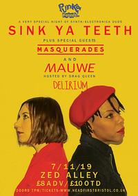 Punka Presents: Sink Ya Teeth / Masquerades /Mauwe in Bristol