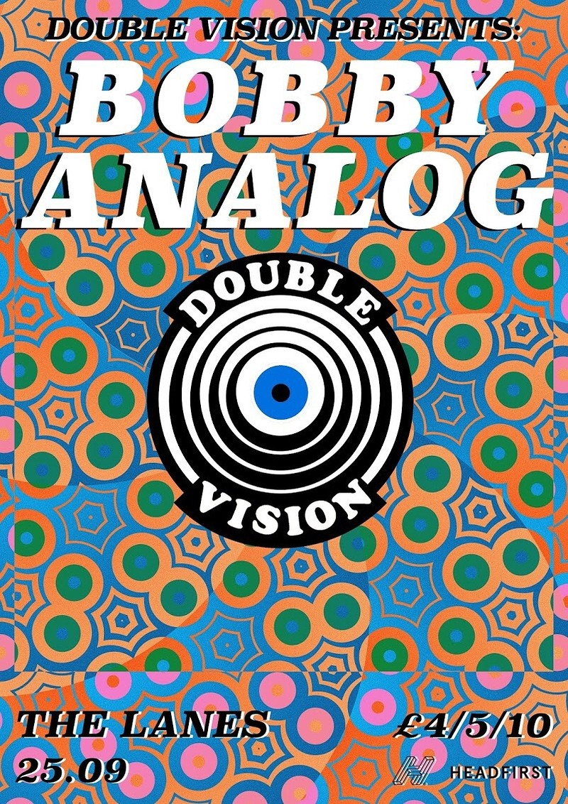 DOUBLE VISION: BOBBY ANALOG in Bristol 2019