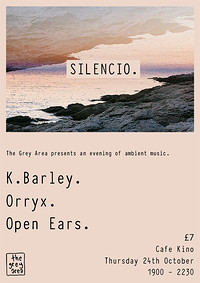 Silencio. An evening of ambient music. in Bristol