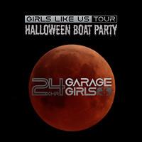 24hr Garage Girls - Halloween Boat Party in Bristol