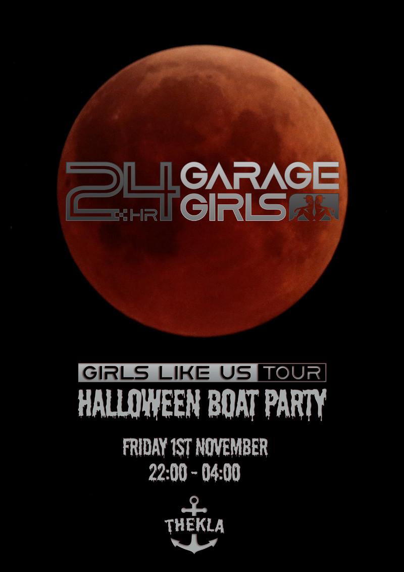 24hr Garage Girls - Halloween Boat Party at Thekla
