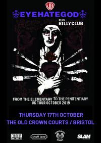 Eyehategod // Billyclub // Plus Support in Bristol
