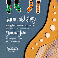 Charlie + Jake Same Old Story Single Release Party in Bristol