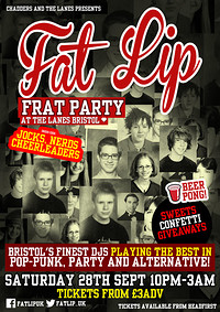 ★ FAT LIP ★ Frat Party! 28th September @The Lanes in Bristol